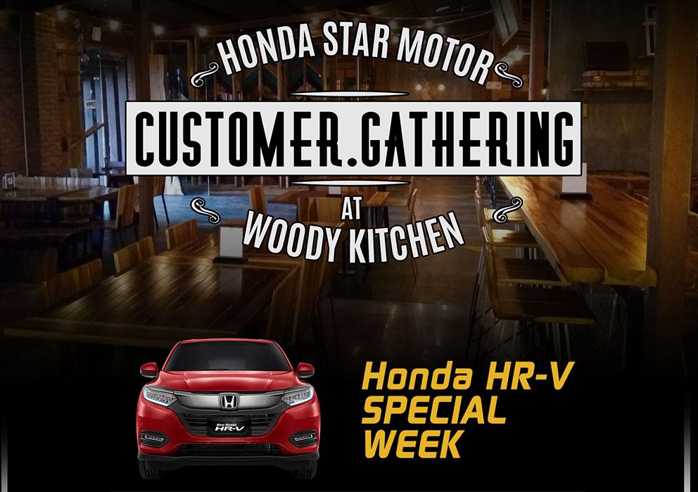 Customer Gathering Honda HR-V SPECIAL WEEK – Honda Star Motor